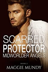 Scarred Protector: Alien Angels and Killer Demons (The Midworlder Trilogy Book 2) Kindle Edition