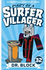 Diary of a Surfer Villager: Book 32: (an unofficial Minecraft book) Kindle Edition