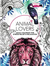 """50 Animal Lovers Coloring Book: Adult Coloring for Mindfulness, Stress Relief and Relaxation, 8.5"""" x 11"""", 50 One Sided Des..."""