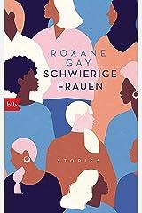 Schwierige Frauen: Stories (German Edition) eBook Kindle