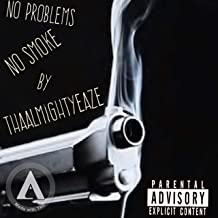No Problems No Smoke [Explicit]