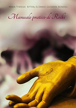 Manuale pratico di Reiki