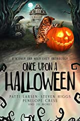 Once Upon a Halloween: A wicked and wild cozy anthology Kindle Edition