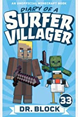 Diary of a Surfer Villager: Book 33: (an unofficial Minecraft book) Kindle Edition