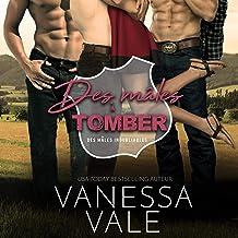 Des mâles à Tomber [Tri-Tip]: Des mâles inoubliables, Livre 3 [Grade-A Beefcakes, Book 3]