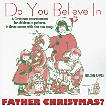 Do You Believe in Father Christmas?