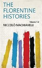 The Florentine Histories Volume 1-2