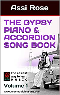 The Gypsy Piano & Accordion song book: Volume 1
