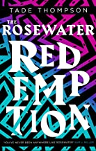 The Rosewater Redemption: Book 3 of the Wormwood Trilogy (English Edition)