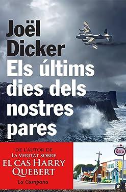 Els últims dies dels nostres pares (Catalan Edition)
