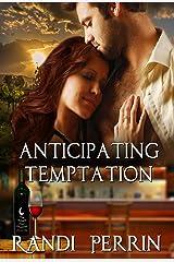 Anticipating Temptation Kindle Edition