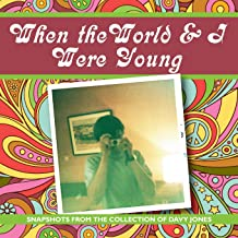 When the world and I were young: Snapshots from the collection of Davy Jones
