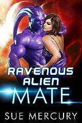 Ravenous Alien Mate (Savage Martians Book 3) Kindle Edition