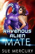 Ravenous Alien Mate (Savage Martians Book 3)