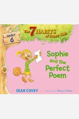 Sophie and the Perfect Poem: Habit 6 Kindle Edition