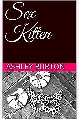 Sex Kitten (Clitz Chronicles) Kindle Edition