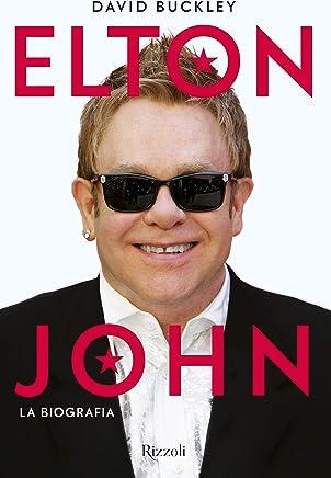 Elton John. La biografia