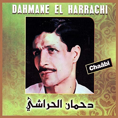 DAHMANE EL ALBUM HARRACHI GRATUIT TÉLÉCHARGER MP3