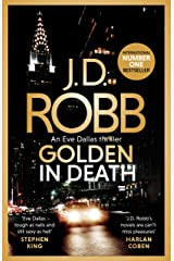 Golden In Death: An Eve Dallas thriller (Book 50) Kindle Edition