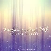 Worship in the Secret Place (Instrumental Soaking Music)