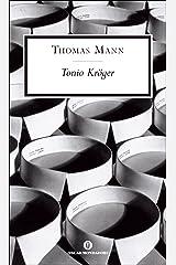 Tonio Kröger (Mondadori): Introduzione di Francesco Maria Colombo (Oscar scrittori moderni Vol. 1749) Formato Kindle