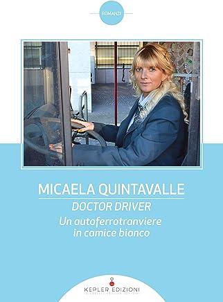 Doctor Driver: Un autoferrotranviere in camice bianco