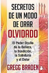 SECRETOS DE UN MODO DE ORAR OLVIDADO (Spanish Edition) Format Kindle