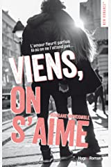 Viens, on s'aime (New Romance) Format Kindle