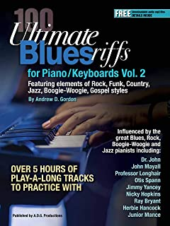 100 Ultimate Blues Riffs for Piano/Keyboards Volume 2