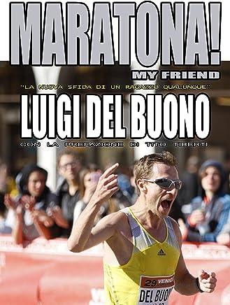 Maratona! My friend - La nuova sfida di un ragazzo qualunque
