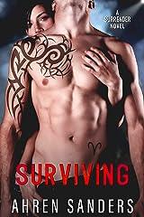 Surviving (Surrender Series Book 2) Kindle Edition