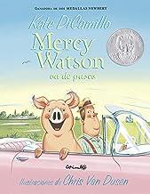 MERCY WATSON VA DE PASEO (Álbumes ilustrados) (Spanish Edition)
