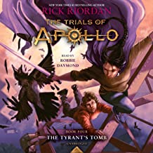 The Tyrant's Tomb: The Trials of Apollo Series, Book 4