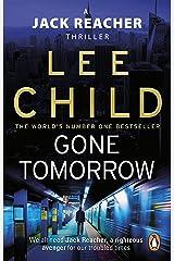 Gone Tomorrow (Jack Reacher, Book 13) Kindle Edition