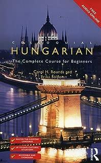 Colloquial Hungarian (Colloquial Series)