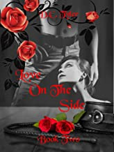 Love On The Side (Book Two) (English Edition)
