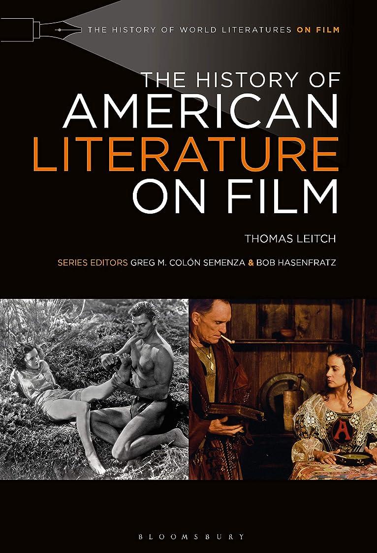 札入れ発火する商業のThe History of American Literature on Film (The History of World Literatures on Film) (English Edition)