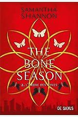 The Bone Season T02 - L'Ordre des Mimes (Ebook) Format Kindle