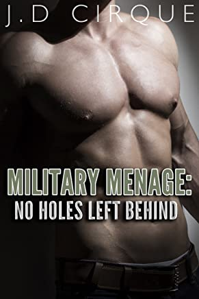 Military Menage: No Holes Left Behind (Taboo Army Erotica) (Men In Uniform Book 3) (English Edition)