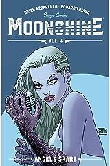Moonshine Vol. 4: The Angel's Share Kindle Edition