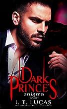 Dark Prince's Enigma (The Children Of The Gods Paranormal Romance Book 29)