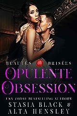Opulente Obsession: Dark romance au cœur d'une société secrète (Beautés brisées t. 3) Format Kindle