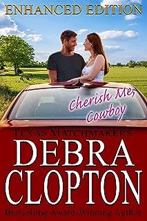 CHERISH ME, COWBOY: Enhanced Edition (Texas Matchmakers Book 7)