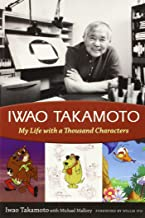 Iwao Takamoto: My Life with a Thousand Characters