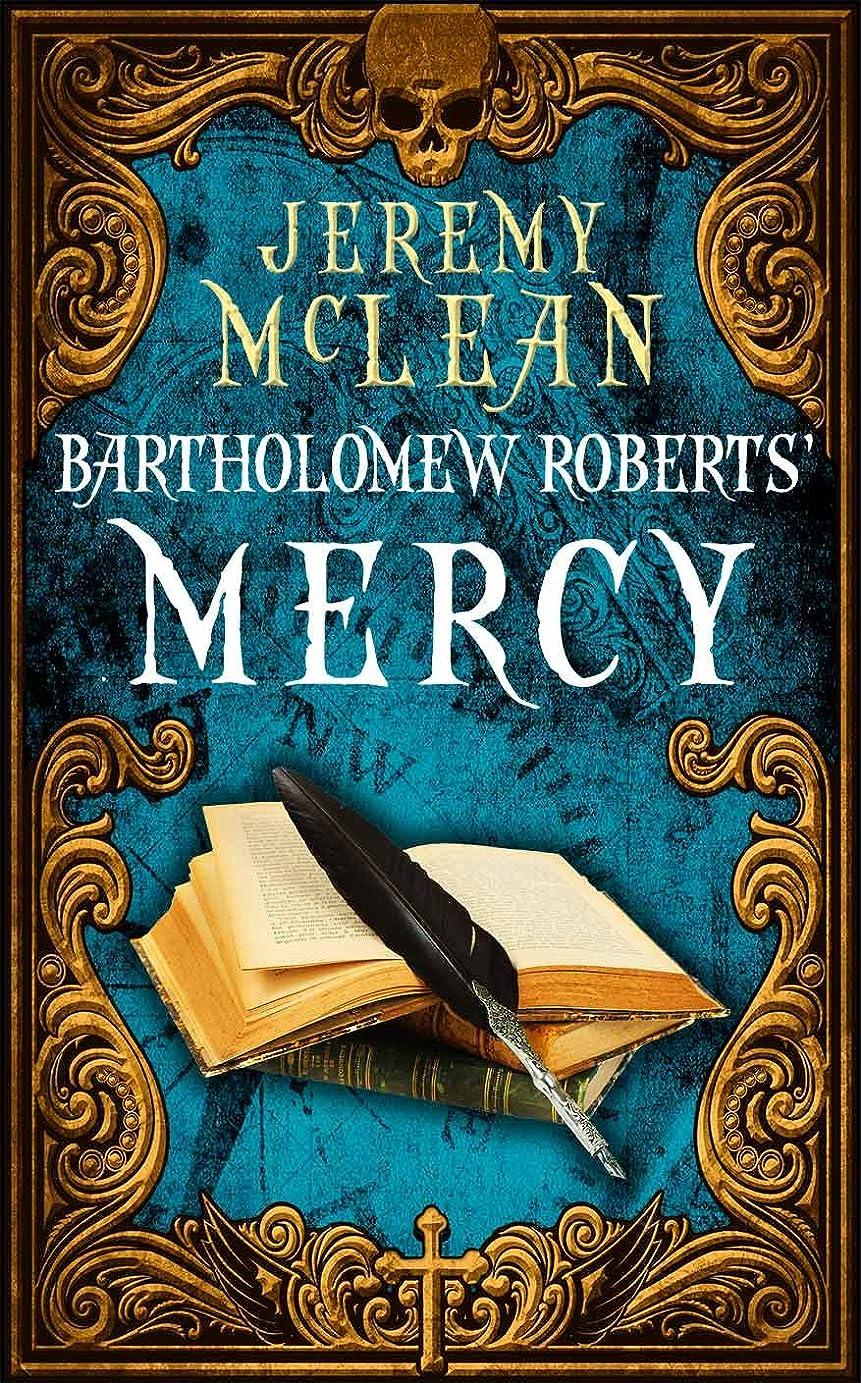 神ソケット管理Bartholomew Roberts' Mercy (The Pirate Priest Book 3) (English Edition)