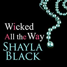 Wicked All the Way: Wicked Lovers, Book 6.5
