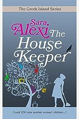 The Housekeeper (The Greek Island Series Book 6) Kindle Edition