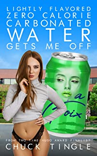 Lightly Flavored Zero Calorie Carbonated Water Gets Me Off