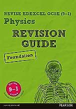 Revise Edexcel GCSE (9-1) Physics Foundation Revision Guide (REVISE Edexcel GCSE Science 11)