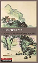 101 cuentos zen (Narrativa Clásica) (Spanish Edition)